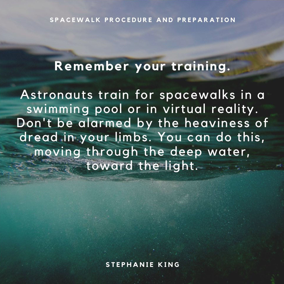 Quote from Spacewalk Procedure & Preparation by Stephanie King