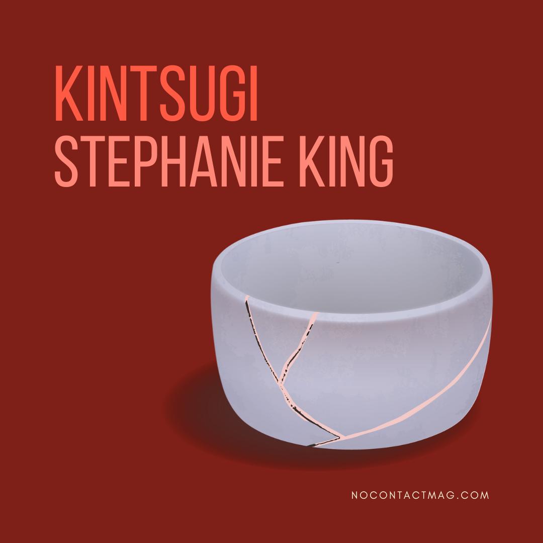 Kintsugi by Stephanie King artwork
